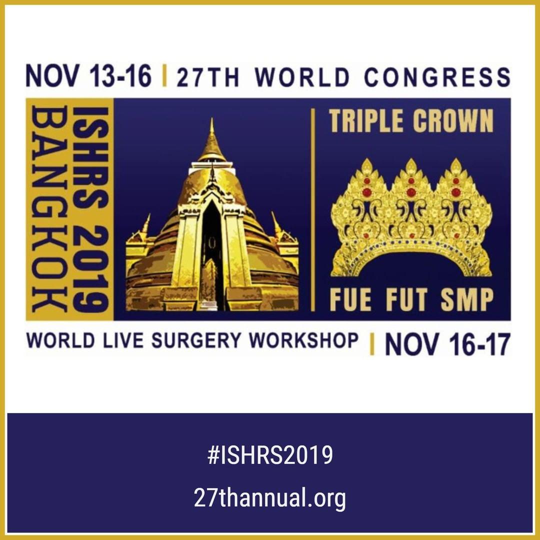 ISHRS World Congress (13 to 17 Nov 2019),Bangkok,